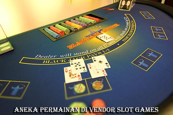 Aneka Permainan di Vendor Slot Games